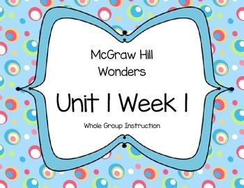 McGraw Hill Wonders Unit 1 Week 1 First Grade