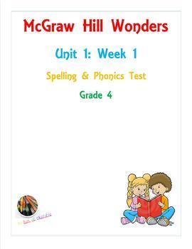 McGraw Hill Wonders: Unit 1: Week 1- Spelling & Phonics Test- Grade 4