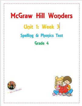McGraw Hill Wonders: Unit 1: Week 3- Spelling & Phonics Test- Grade 4