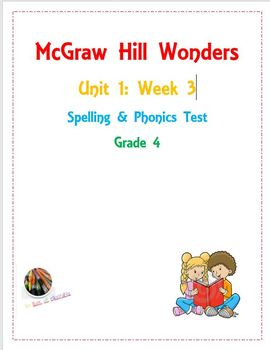 McGraw Hill Wonders: Unit 1: Week 3- Spelling & Phonics Test- Grade 4