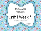 McGraw Hill Wonders Unit 1 Week 4 First Grade