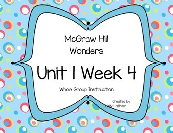 McGraw Hill Wonders Unit 1 Week 4 First Grade
