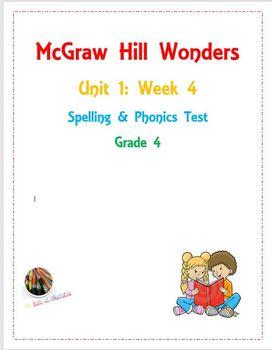 McGraw Hill Wonders: Unit 1: Week 4- Spelling & Phonics Test- Grade 4