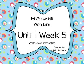 McGraw Hill Wonders Unit 1 Week 5 First Grade