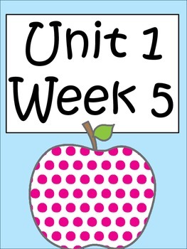 Unit 1 Week 5 Third Grade