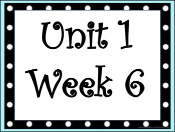 Unit 1:Week 6/   4th Grade