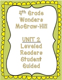 McGraw Hill Wonders 4th Grade Unit 2 Leveled Readers-Student Guided
