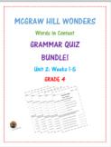 McGraw Hill Wonders: Unit 2 BUNDLE of Grammar Quizzes- Grade 4