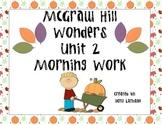 McGraw Hill Wonders Unit 2 Morning Work
