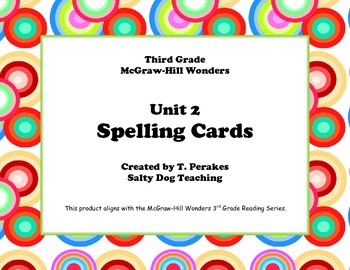 McGraw Hill Wonders Unit 2 Spelling - retro circles background