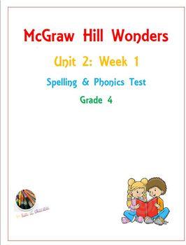 McGraw Hill Wonders: Unit 2: Week 1- Spelling & Phonics Test- Grade 4