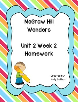 McGraw Hill Wonders Unit 2 Week 2 Homework