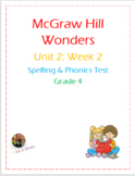 McGraw Hill Wonders: Unit 2: Week 2- Spelling & Phonics Test- Grade 4