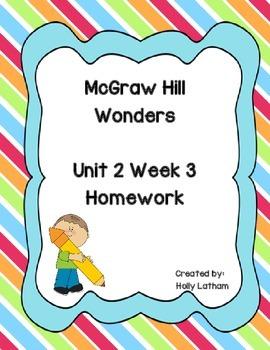 McGraw Hill Wonders Unit 2 Week 3 Homework