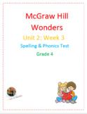 McGraw Hill Wonders: Unit 2: Week 3- Spelling & Phonics Te