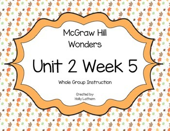 McGraw Hill Wonders Unit 2 Week 5 First Grade