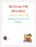 McGraw Hill Wonders: Unit 2: Week 5- Spelling & Phonics Test- Grade 4