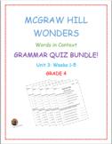 McGraw Hill Wonders: Unit 3 BUNDLE of Grammar Quizzes- Grade 4