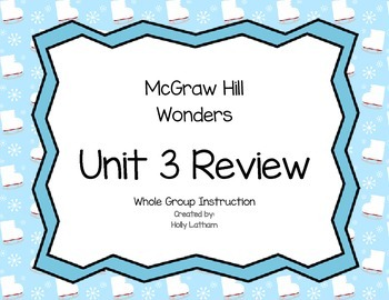 McGraw Hill Wonders Unit 3 Review First Grade