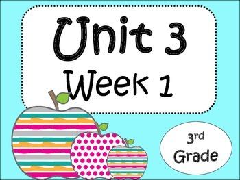 Unit 3: Week 1 ( 3rd Grade)