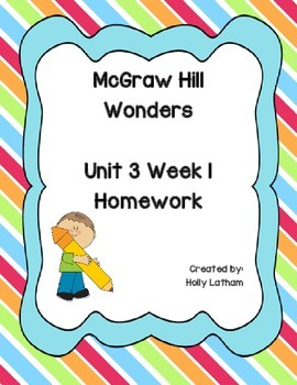 McGraw Hill Wonders Unit 3 Week 1 Homework