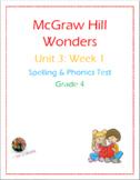 McGraw Hill Wonders: Unit 3: Week 1- Spelling & Phonics Te