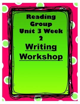 Wonders Unit 3 Week 2 Writing