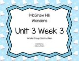 McGraw Hill Wonders Unit 3 Week 3 First Grade