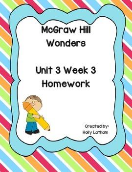 McGraw Hill Wonders Unit 3 Week 3 Homework