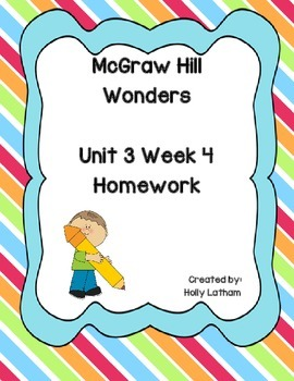 McGraw Hill Wonders Unit 3 Week 4 Homework