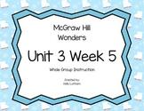 McGraw Hill Wonders Unit 3 Week 5 First Grade