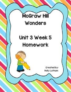McGraw Hill Wonders Unit 3 Week 5 Homework