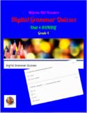 McGraw Hill Wonders: Unit 4 BUNDLE of Digital Grammar Quiz