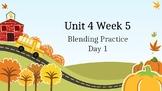 McGraw Hill Wonders Unit 4 Week 5 Phonics Blending Practice