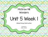 McGraw Hill Wonders Unit 5 Week 1 First Grade
