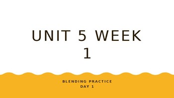 McGraw Hill Wonders Unit 5 Week 1 Phonics Blending Practice