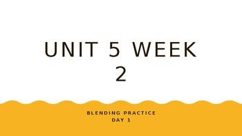 McGraw Hill Wonders Unit 5 Week 2 Phonics Blending Practice