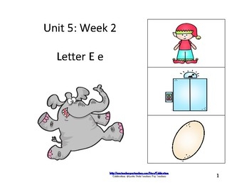 Wonders Reading Groups: Unit 5, Week 2:  Letter E
