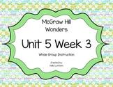 McGraw Hill Wonders Unit 5 Week 3 First Grade