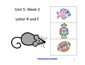 Reading Groups: Unit 5, Week 3:  Letters R & F
