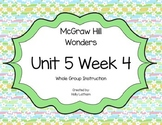 McGraw Hill Wonders Unit 5 Week 4 First Grade