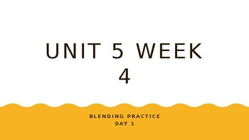 McGraw Hill Wonders Unit 5 Week 4 Phonics Blending Practice