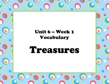 McGraw Hill Wonders Unit 6 Vocabulary Words & Definitions Cards-colorful circles