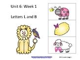 Reading Groups: Unit 6, Week 1: Letters L & B