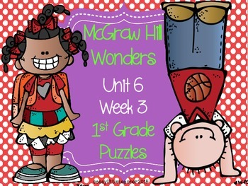 McGraw Hill Wonders Unit 6 Week 3 Puzzles