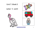 Reading Groups: Unit 7, Week 3:  Letters V/X