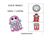Reading Groups: Unit 8, Week 1:  Letters J/Qu