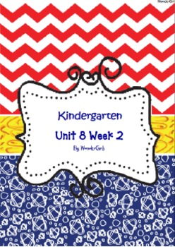 Kindergarten Wonders: Unit 8 Week 2- Lesson Plans/Activities
