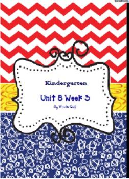 Kindergarten: Unit 8 Week 3- Lesson Plans/Activities