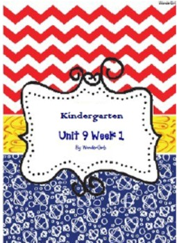 Kindergarten: Unit 9 Week 1- Lesson Plan/Activities
